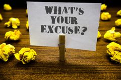 Text sign showing What s is Your Excuse question. Conceptual photo Explanations for not doing something Inquiry. Paperclip grip white page with grey text woody stock image