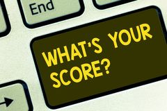 Text sign showing What S Your Scorequestion. Conceptual photo Tell Personal Individual Rating Average Results Keyboard key. Intention to create computer message stock image