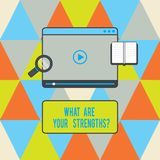 Text sign showing What Are Your Strengthsquestion. Conceptual photo Tell us your best qualities skills Tablet Video Player. Uploading Downloading and Magnifying stock photos
