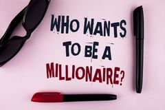 Text sign showing who Wants To Be A Millionaire Question. Conceptual photo Earn more money applying knowledge written on plain bac. Text sign showing who Wants Stock Images