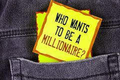 Text sign showing who Wants To Be A Millionaire Question. Conceptual photo Earn more money applying knowledge written on Yellow St. Text sign showing who Wants Stock Image