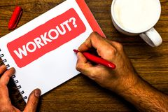 Text sign showing Workout Question. Conceptual photo Activity for wellness bodybuilding training exercising Cup marker red pen not stock photos