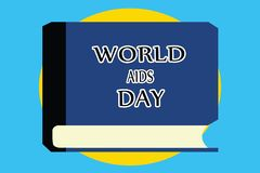 Text sign showing World Aids Day. Conceptual photo 1st December dedicated to raising awareness of the AIDS.  Vector Illustration