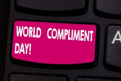 Text sign showing World Compliment Day. Conceptual photo basic huanalysis need for recognition and appreciation day. Keyboard key Intention to create computer stock photo