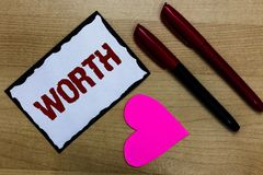 Text sign showing Worth. Conceptual photo Measurement of personal and financial significance importance Love pure wood colour hart. Marker pens art work black stock photos