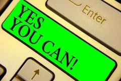 Text sign showing Yes You Can. Conceptual photo Positivity Encouragement Persuade Dare Confidence Uphold Keyboard green. Key Intention create computer computing royalty free stock photo