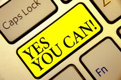 Text sign showing Yes You Can. Conceptual photo Positivity Encouragement Persuade Dare Confidence Uphold Keyboard yellow key Inten. Tion create computer royalty free stock images
