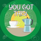 Text sign showing You Got This. Conceptual photo Inspiration to do it understanding Motivation Positivity. Text sign showing You Got This. Conceptual photo royalty free illustration