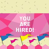 Text sign showing You Are Hired. Conceptual photo Receiving and invitation for an event Join us to celebrate.