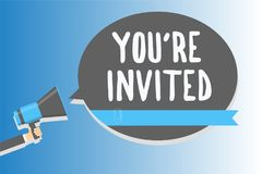 Text sign showing You re are Invited. Conceptual photo Please join us in our celebration Welcome Be a guest Man holding megaphone. Loudspeaker speech bubble stock illustration
