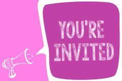 Text sign showing You re are Invited. Conceptual photo Please join us in our celebration Welcome Be a guest Megaphone loudspeaker. Speech bubble important stock illustration