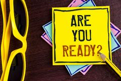 Text sign showing Are You Ready Question. Conceptual photo Prepare well to face upcoming business changes written on Yellow Sticky. Text sign showing Are You Royalty Free Stock Photo