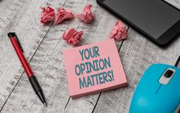 Text sign showing Your Opinion Matters. Conceptual photo show you do not agree with something that just been said. Text sign showing Your Opinion Matters stock photo