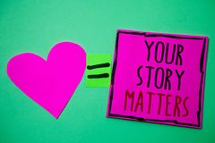 Text sign showing Your Story Matters. Conceptual photo share your experience Diary Express feelings in writing Hart memories love. Pink green background love stock photo