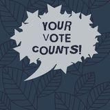 Text sign showing Your Vote Counts. Conceptual photo Make an election choose whoever you think is better Blank Oval vector illustration