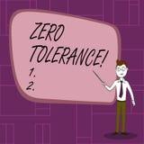 Text sign showing Zero Tolerance. Conceptual photo refusal accept antisocial behaviour typically by strict Confident Man. Text sign showing Zero Tolerance stock illustration