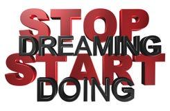 Stop dreaming start doing Stock Image