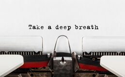 Free Text Take A Deep Breath Typed On Retro Typewriter Royalty Free Stock Image - 202208216