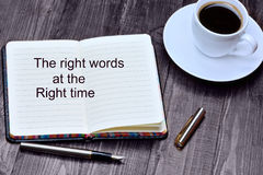 Text The Right Words At The Right Time On Notebook Stock Photography