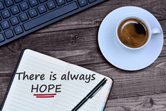 Text There is always hope on notebook Royalty Free Stock Images