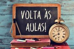 Text Volta als aulas, zurück zu Schule auf portugiesisch Stockfotos