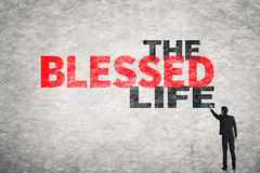 Text on wall, The Blessed Life Stock Photos