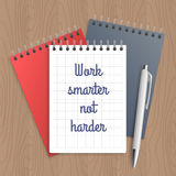 Text: work smarter not harder. Business concept. Pen and note paper with inspiration message on wooden table. Vector illustration Stock Images