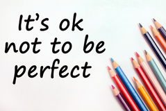 Text It's ok not to be perfect Stock Photography