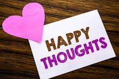 Texte conceptuel d'écriture de main montrant des pensées heureuses Concept pour le bonheur pensant bon écrit sur le papier de not Images libres de droits