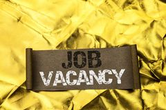 Texte d'écriture écrivant Job Vacancy Le travail de location de recrue d'emploi de position vide de carrière de travail de signif photos stock