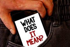 Texte d'écriture ce qui il signifie la question L'interrogation de curiosité de confusion de signification de concept s'enquièren photos stock