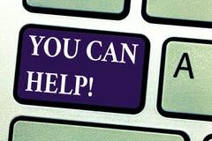 Texte d'écriture de Word que vous pouvez aider Le concept d'affaires pour soit une apparence de aide de volontaire dans le besoin photos stock
