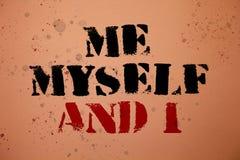 Texte d'écriture m'écrivant moi-même et I Concept signifiant la responsabilité de prise auto-indépendante égoïste du backgroun ro Images libres de droits