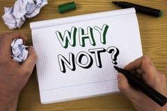 Texte d'écriture pourquoi pas question La signification de concept me donnent qu'une raison de ne pas faire quelque chose n'indiq Photos libres de droits