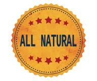 Texte d'ALL-NATURAL, sur le timbre d'autocollant de jaune de vintage Photographie stock