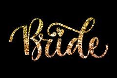 Texte de calligraphie d'étincelle d'or de partie de peloton de jeune mariée - jeune mariée illustration libre de droits