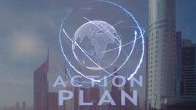 Texte de plan d'action avec l'hologramme 3d de la terre de planète contre le contexte de la métropole moderne banque de vidéos