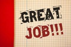 Texte grand Job Motivational Call d'écriture de Word Concept d'affaires pour l'excellent compliment bien fait de résultats de tra Photographie stock libre de droits