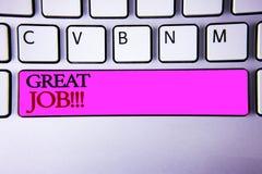 Texte grand Job Motivational Call d'écriture de Word Concept d'affaires pour l'excellent compliment bien fait de résultats de tra Photographie stock