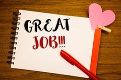 Texte grand Job Motivational Call d'écriture de Word Concept d'affaires pour l'excellent compliment bien fait de résultats de tra Photo stock