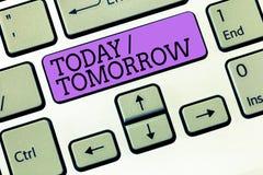 Texto da escrita da palavra hoje amanhã Conceito do negócio para o que estão acontecendo agora e o que o futuro trará fotos de stock