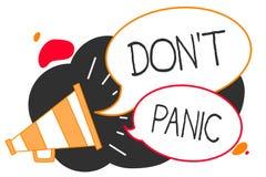 Texto da escrita que escreve o pânico de Don t não O conceito que significa o sentimento forte repentino do medo impede o megafon ilustração royalty free