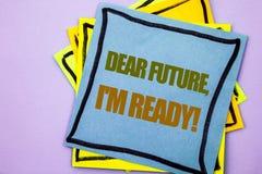 Texto da escrita que mostra caro Futuro, eu estou pronto Foto do negócio que apresenta o wr inspirador inspirado da confiança da  Imagens de Stock