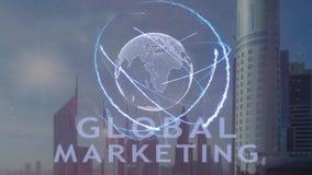 Texto de la comercialización global con el holograma 3d de la tierra del planeta contra el contexto de la metrópoli moderna almacen de video
