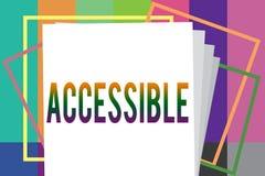 Texto de la escritura de la palabra accesible Concepto del negocio para que capaz sea alcanzado o de fácil acceso tolerante amist ilustración del vector