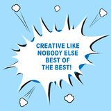 Texto de la escritura de la palabra creativo como nadie concepto del negocio de Else Best Of The Best para el discurso de semiton fotografía de archivo libre de regalías