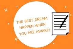 Texto de la escritura que escribe el mejor sueño para suceder cuando usted está despierto Parada del significado del concepto que ilustración del vector