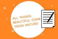 Texto de la escritura que escribe a todas las cosas hermoso venido de la naturaleza Las cosas naturales del significado del conce stock de ilustración
