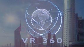 Texto de VR 360 con el holograma 3d de la tierra del planeta contra el contexto de la metrópoli moderna stock de ilustración