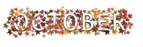 Texto del mes de octubre, palabra envuelto adentro y acodado con las hojas otoñales Aislado en el fondo blanco libre illustration